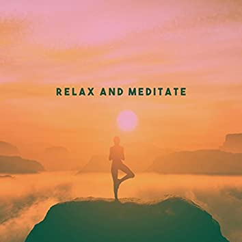 Relax And Meditate