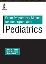 Exam Preparatory Manual for Undergraduates: Pediatrics