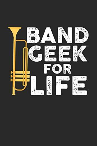 Band Geek for Life: Trompetenmusiker Notizbuch liniert DIN A5 - 120 Seiten für Notizen, Zeichnungen, Formeln | Organizer Schreibheft Planer Tagebuch