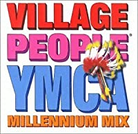Ymca Millennium Mix by Village People (1999-12-21)