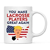 Andaz Press Funny President Donald trump 11oz. Ceramic Coffee Tea Mug Gift, You Make Lacrosse Players Great Again, 1-Pack, Birthday Gift Ideas Coworker Him Her, Includes Gift Box