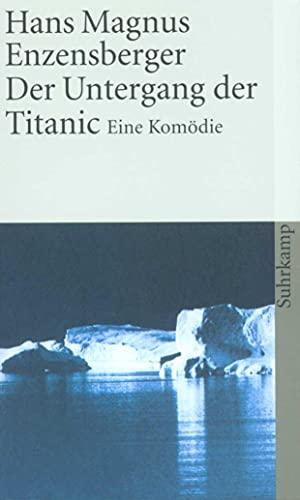 Der Untergang der Titanic. Eine Komödie