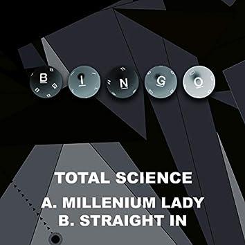 Millenium Lady / Straight In