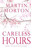 Careless Hours: Book 3 of The Claudia Series