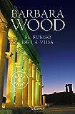 El fuego de la vida (Best Seller)