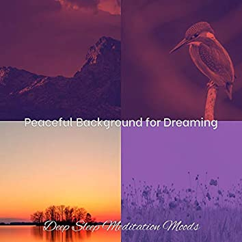 Peaceful Background for Dreaming