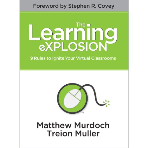 The Learning eXPLOSION: 9 Rules to Ignite Your Virtual Classrooms Titelbild