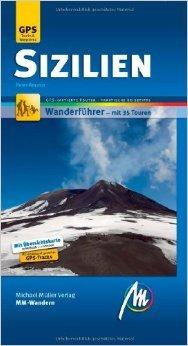 Sizilien MM-Wandern: Wanderführer mit GPS-kartierten Routen. ( 8. Januar 2014 )