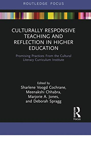 Compare Textbook Prices for Culturally Responsive Teaching and Reflection in Higher Education 1 Edition ISBN 9780367736446 by Cochrane, Sharlene Voogd,Chhabra, Meenakshi,Jones, Marjorie A.,Spragg, Deborah