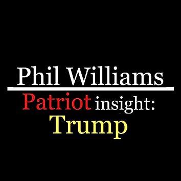 Patriot Insight: Trump