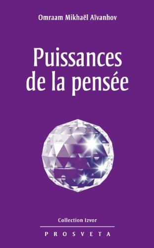 Puissances de la pensée (Izvor Collection t. 224)