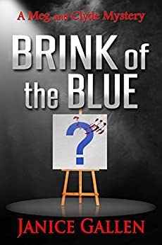 Brink of the Blue (Meg & Clyde Mysteries Book 3) by [Janice Gallen]