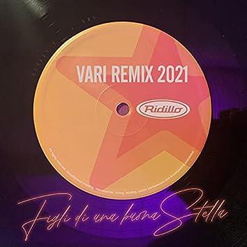 Figli di una buona stella (Vari Remix 2021)