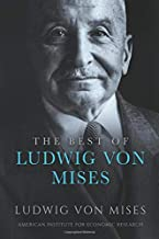The Best of Ludwig von Mises
