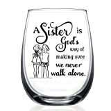 Sister Gifts from Sister -15oz Wine Glass, Mother's Day, Christmas Birthday Gifts for Sister -A...
