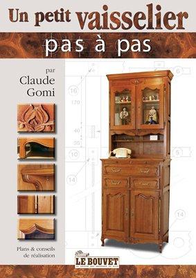 Un Petit Vaisselier - Edit. le Bouvet
