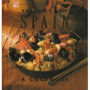 The Best of Spain: A Cookbook (The Best of ...) 0002552078 Book Cover