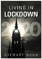Living In Lockdown: 2020