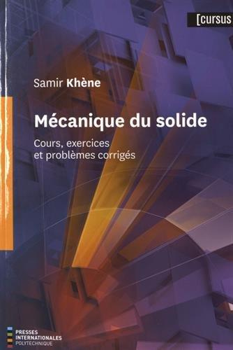 Mécanique du solide : Cours, exercices et problèmes corrigés