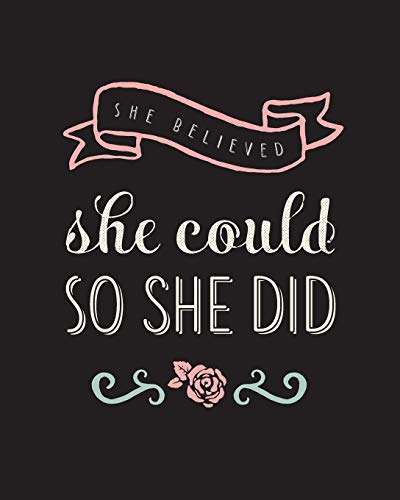 """She Believed She Could So She Did: Bullet Grid Journal, 150 Dot Grid Pages, 8""""x10"""", Professionally Designed"""