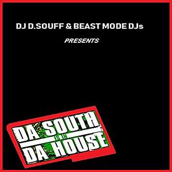 Da South Is In Da House