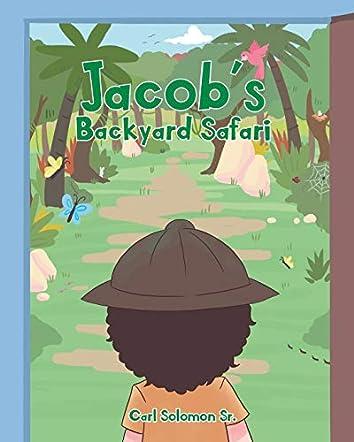 Jacob's Backyard Safari