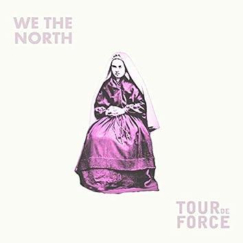 We the North / Tourdeforce: Split - EP