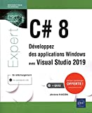 C# 8 - Développez des applications Windows avec Visual Studio 2019 - Jérôme HUGON