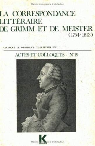 Correspondance grimm-meister (1754-1813)