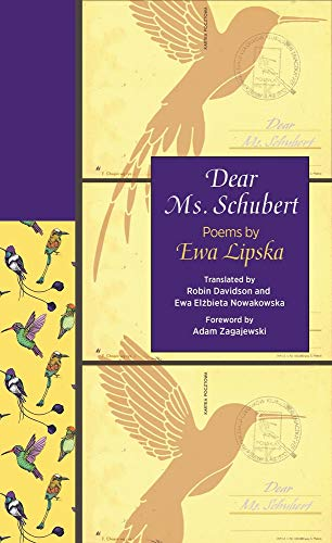 Image of Dear Ms. Schubert: Poems by Ewa Lipska (The Lockert Library of Poetry in Translation, 143)