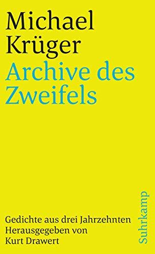 Archive des Zweifels: Gedichte aus drei Jahrzehnten