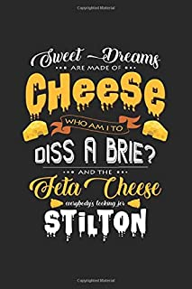 Sweet dreams are made of cheese: 6x9 Cheese | lined | ruled paper | notebook | notes