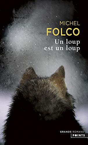 Un loup est un loup