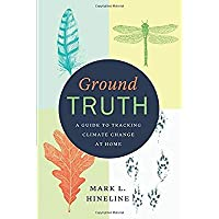 Ground Truth: A Guide to Tracking Climate Change at Home【洋書】 [並行輸入品]