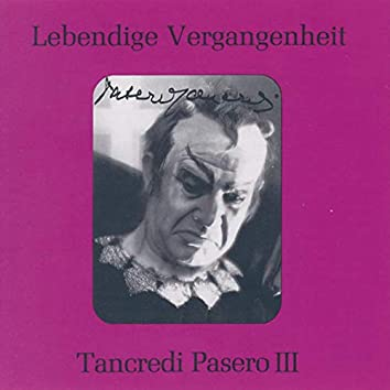 Lebendige Vergangenheit - Tancredi Pasero (Vol.3)