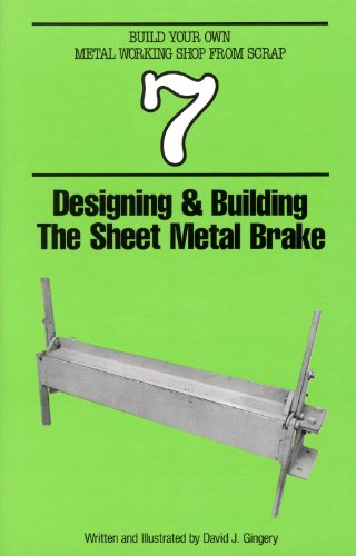 Designing and Building the Sheet Metal Brake