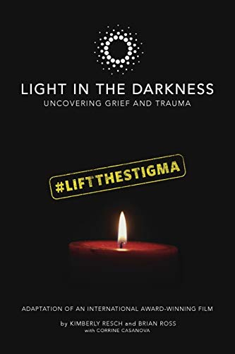 Light in the Darkness: Uncovering Grief and Trauma