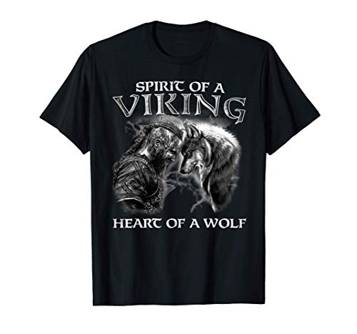 Spirit Of A Viking Heart Of A Wolf - Viking - Wolf Warrior T-Shirt