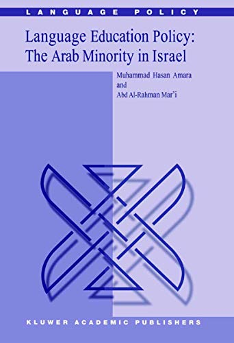 Language Education Policy: The Arab Minority in Israel (Language Policy)