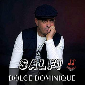 Dolce Dominique