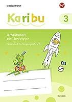 Karibu 3 VA. Arbeitsheft. (Vereinfachte Ausgangsschrift). Fuer Bayern: Ausgabe 2020