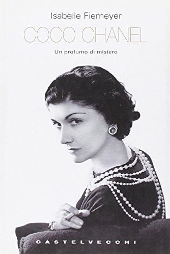 Coco Chanel. Un profumo di mistero (I timoni)