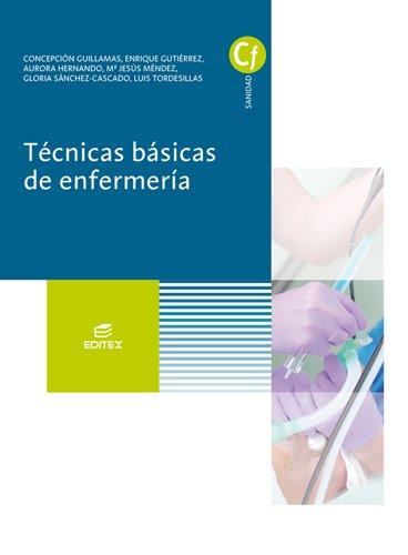 Técnicas básicas de enfermería (Ciclos Formativos)