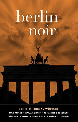 Image of Berlin Noir (Akashic Noir)