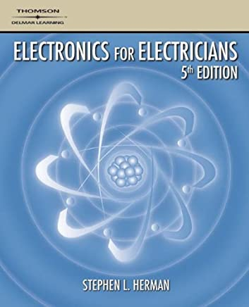 Electronics for Electricians by Stephen L. Herman (2006-06-21)