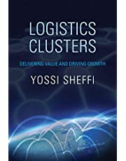 Logistics Clusters: Delivering Value and Driving Growth