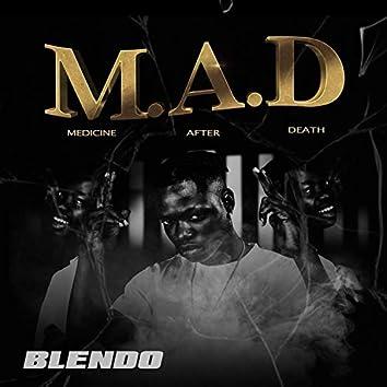 M.A.D: Medicine After Death