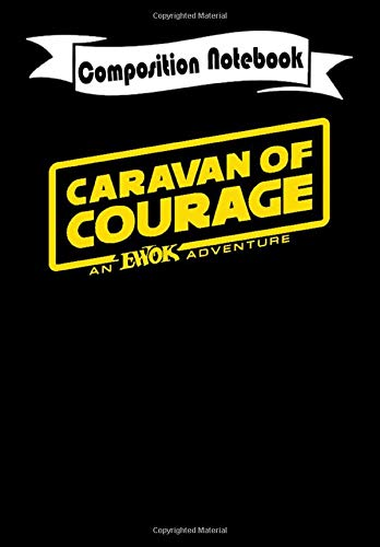 Composition Notebook: Ewok Adventure: Caravan of Courage SOLO Parody - Star Wars, Journal 6 x 9, 100 Page Blank Lined Paperback Journal/Notebook