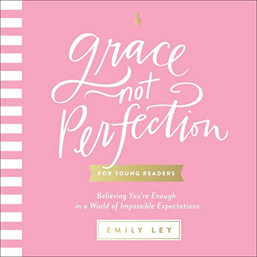 Grace, Not Perfection for Young Readers cover art