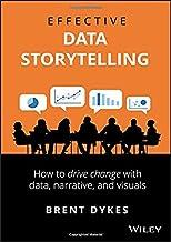 Dykes, B: Effective Data Storytelling